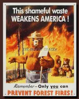 Tin Metal Sign   Smokey Bear Prevent Forest Fires Shameful Waste #829