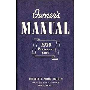 1939 Chevrolet Car Reprint Owners Manual 39 Chevy