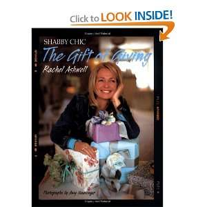 The Shabby Chic Gift of Giving (9780060394011) Rachel Ashwell Books