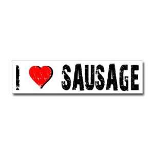 I Love Sausage   Window Bumper Sticker Automotive