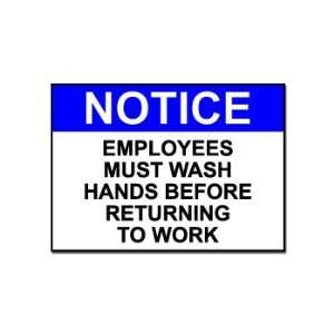 Employees Must Wash Hands   Business Sign   Car, Truck